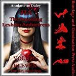 The Reunion Orgy: Jia, the Smoking Lesbian Seductress, Book 11 | Annjanette Daley