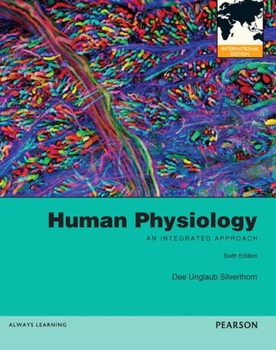 Human Physiology An Integrated Approach: International Edition