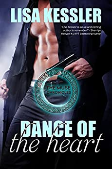 Dance of the Heart (The Muse Chronicles Book 6) by [Kessler, Lisa]