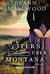 Stern über Montana (German Edition)