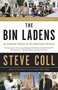 BY Coll, Steve ( Author ) [{ The Bin Ladens: An Arabian Family in the American Century By Coll, Steve ( Author ) Mar - 31- 2009 ( Paperback ) } ]