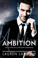 Ambition: An Alpha Billionaire Romance (Mr. Dark Book 2)