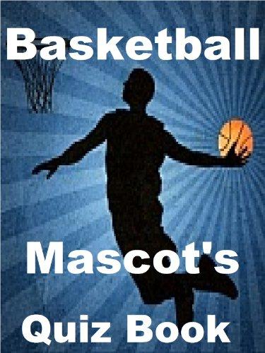 The Basketball Mascots Quiz Book - Mascots Ncaa Basketball