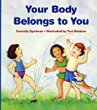 Download Your Body Belongs to You in PDF ePUB Free Online