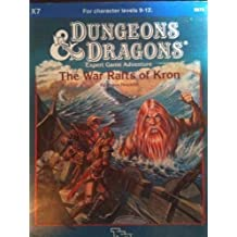 War Rafts of Kron (Dungeons & Dragons Module X7) by Bruce Nesmith (1984-11-02)