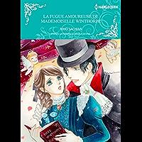 La Fugue Amoureuse De Mademoiselle Winthorpe:Harlequin Manga (French Edition)