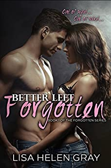 Better left forgotten (Forgotten series Book 1) by [Gray, Lisa Helen]