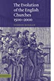 The Evolution of the English Churches, 1500-2000, Doreen Rosman, 0521645565