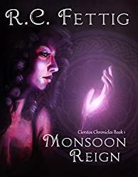 Monsoon Reign (Cierstos Chronicles Book 1)