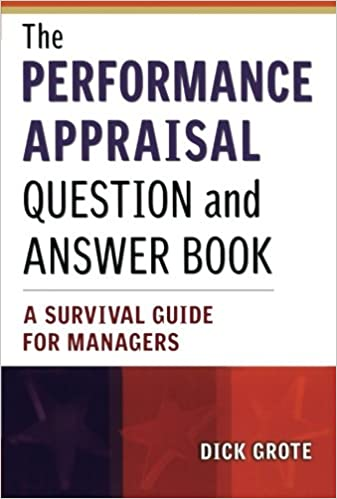 The Performance Appraisal Question And Answer Book A Survival Guide