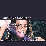 Noa Love Medicine