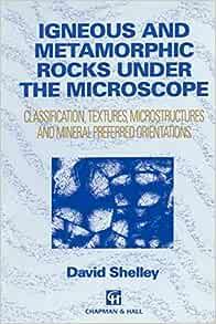 Igneous and Metamorphic Rocks under the Microscope