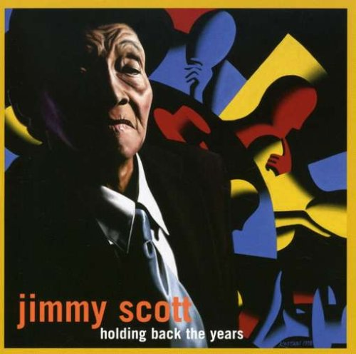 Holding Back the Years (Little Jimmy Scott Holding Back The Years)