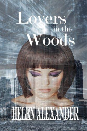 Lovers In The Woods by [Alexander, Helen]