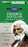 Frederick Douglass: From Slave to Statesman (The Library of American Lives and Times Series)