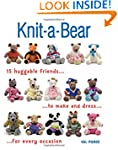 Knit-a-Bear: 15 huggable friends to m...