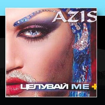 Azis - Tseluvai me +(Kiss me +) - Amazon.com Music