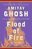 Flood of Fire: A Novel (The Ibis Trilogy)