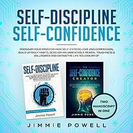 Amazon Com Self Discipline Self Confidence Program Your border=