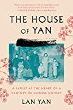 The House of Yan: A Family at the Heart of a