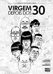 Mangá-Documentário: Virgem Depois dos 30 (exclusivo Amazon)
