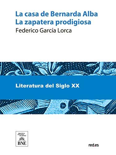 La casa de Bernarda Alba (Spanish Edition) (Free Books Spanish Edition)