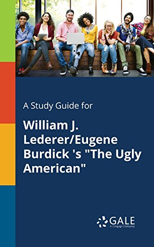 "A study guide for william j. Lederer/eugene burdick 's ""the ugly."