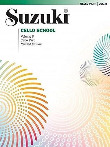Suzuki Cello School, Vol 8: Cello Part (2003-10-01) (Suzuki Book 8 Cello)