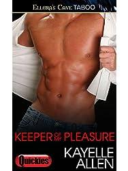Keeper of My Pleasure