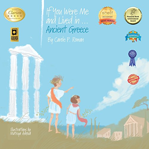If You Were Me and Lived In...Ancient Greece: An Introduction to Civilizations Throughout Time (If You Were Me and Lived In...Historical)
