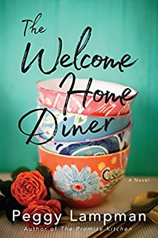 The Welcome Home Diner: A Novel by [Lampman, Peggy]