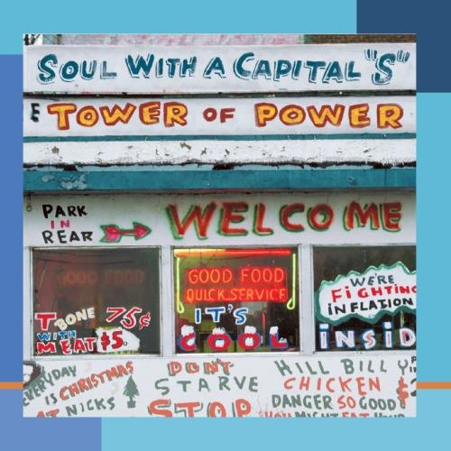 Soul With A Capital S  Best Of Tower Of Power
