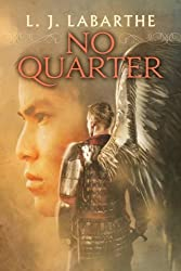 No Quarter (Archangel Chronicles Book 1)