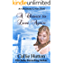 A Chance to Love Again: An Oklahoma Lovers book (Oklahoma Lovers Series 3)