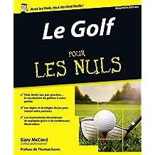 Le Golf pour les Nuls, nouvelle édition (French Edition)