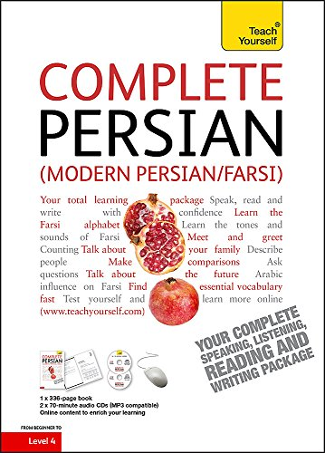 Complete Modern Persian (Farsi) Beginner to Intermediate Course: Learn to read, write, speak and understand a new langua
