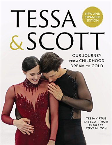 Tessa & Scott: Our Journey from Childhood Dream to Gold cover