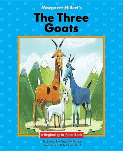 The Three Goats (Beginning-to-Read) by Norwood House Pr