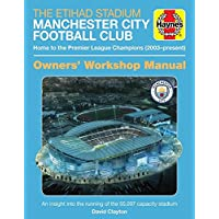 The Official Manchester City Stadium Manual (Haynes Manuals)