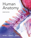Human Anatomy with Mastering A and P, Marieb, Elaine N. and Wilhelm, Patricia Brady, 0321822145