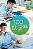 Job Satisfaction in Higher Education, Titus Oshagbemi, 1466989548