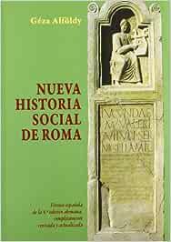 Nueva Historia Social de Roma: 229 Historia y Geografía: Amazon.es ...