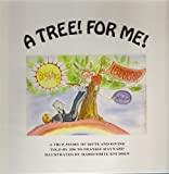 A Tree! for Me!, Frankie Maynard, 0912783079
