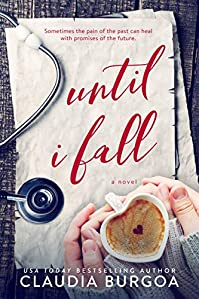 Until I Fall by Claudia Burgoa ebook deal