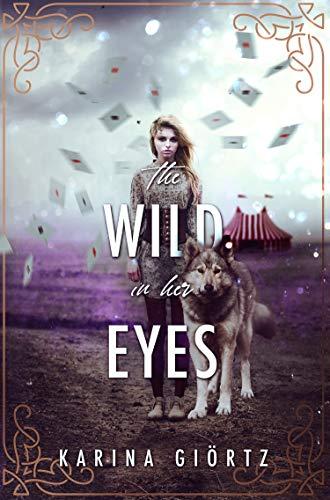 The Wild in her Eyes by [Giörtz, Karina]