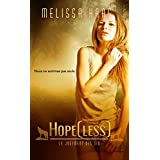 Hope[less] (Le Jugement des Six t. 1) (French Edition)