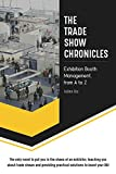 The Trade Show Chronicles: Exhibition booth management, from A to Z