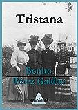 Tristana (Imprescindibles de la literatura castellana)