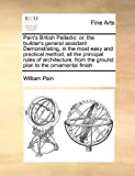 Pain's British Palladio, William Pain, 1171467346