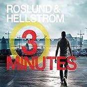 Three Minutes: Ewert Grens, Book 6 | Anders Roslund, Börge Hellström, Elizabeth Clark Wessel - translation